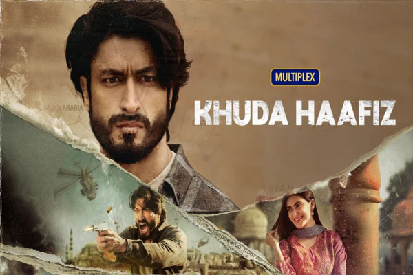Khuda Haafiz Movie Review : An unsurprising tale of love and longing